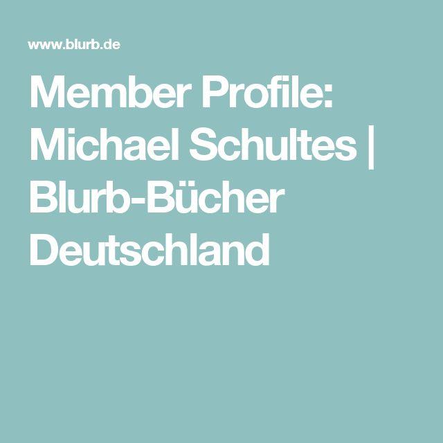 Member Profile: Michael Schultes | Blurb-Bücher Deutschland