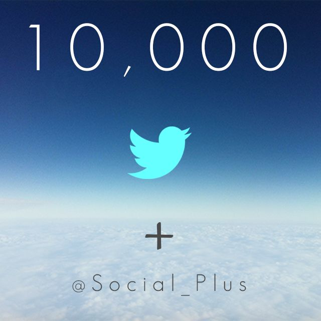 Social Plus reaches 10,000 followers on Twitter!   Connect with us: twitter.com/Social_Plus