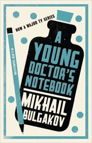 A Young Doctor's Notebook (Alma Classics): Amazon.co.uk: Mikhail Bulgakov: 9781847492869: Books