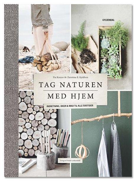 Tag Naturen med hjem // indretningsideer dekorationer årstider ...