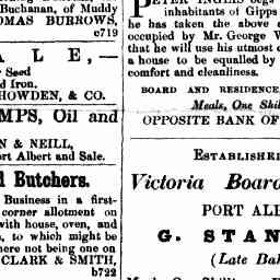Established 1853. Victoria Boarding House, Port Albert. G. Stanway (late baker). Meals, One Shilling. Beds, One Shilling. Board and Residence, £1 per week. Separate rooms for married couples. Gippsland Guardian, 'Advertising ', 4 Oct 1861, p. 1.