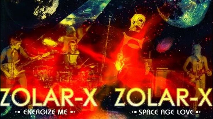 Zolar X - Space Age Love - 1974 Proto Punk