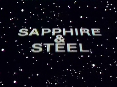 Sapphire and Steel - Joanna Lumley and David McCallum as time elementals correcting time gone bad. Dark fantasy from PJ Hammond