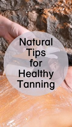 Do you want to add some sun kissed colour to your skin? Then go for the natural tanning tips. Get healthy, golden skin the safest way with these ideas.