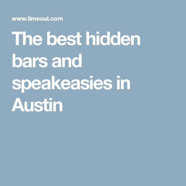 The best hidden bars and speakeasies in Austin