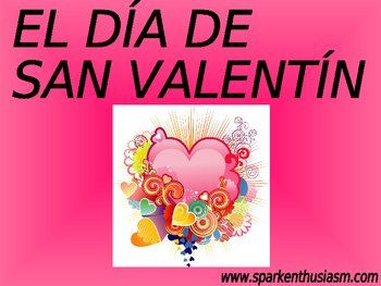 Valentineu0027s Day Power Point In Spanish/ El Dia De San Valentin