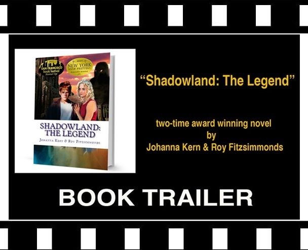 """Two-time award winning novel """"Shadowland: The Legend"""" by Johanna Kern & Roy Fitzsimmonds: TO SAVE THE MYTHICAL SHADOWLAND FROM THE DARK RULERS OF THE UNDERWORLD, A BOY CONCIDERED TO BE THE CHOSEN ONE MUST TRAVEL TO THE EDGE OF THE WORLD AND RISK EVERYTHING http://www.youtube.com/watch?v=T3LdoOgN27s&feature=youtu.be"""