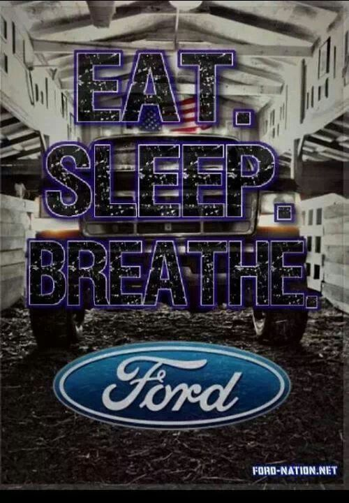 Eat, Sleep, Breathe Ford #WhiteMarshFord | Cool Ford Photos