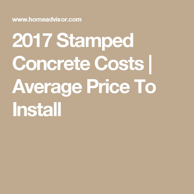 HomeAdvisoru0027s Stamped Concrete Cost Guide Lists Prices Associated With  Installing Stamped Concrete Including Labor And Materials, As Reported By  HomeAdvisor ...
