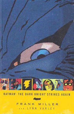 The Dark Knight Strikes Again - Wikipedia, the free encyclopedia