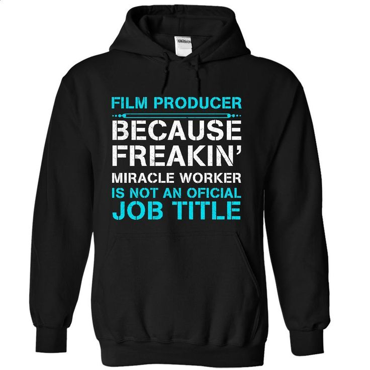 HOT-Miracle Film Producer T Shirt, Hoodie, Sweatshirts - personalized t shirts #tee #T-Shirts