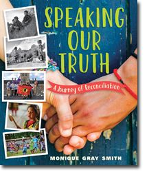 Welcome | Speaking Our Truth  Monique Gray Smith: Author, Speaker, Facilitator