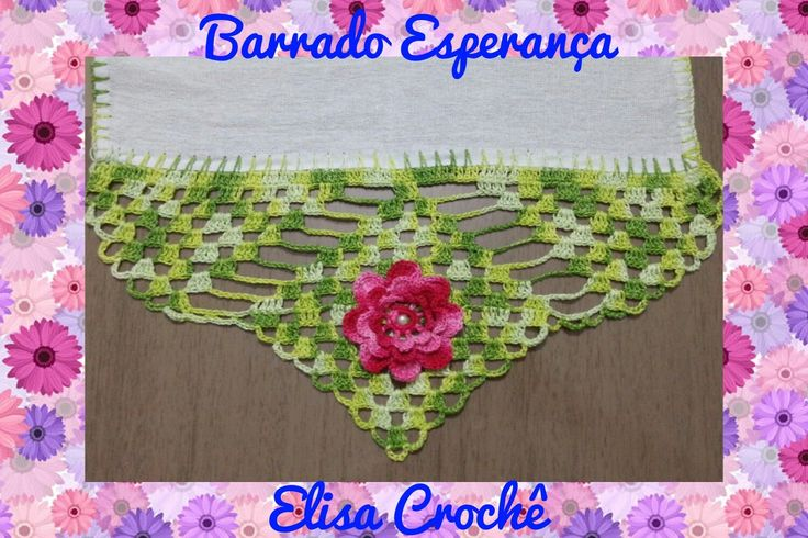 BARRADO ESPERANÇA EM CROCHÊ (2ª PARTE FINAL ) # ELISA CROCHÊ