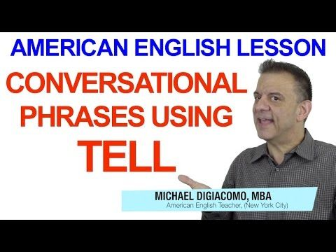 Conversational Phrases with Tell – Sounding Natural in English   Happy English - Free English Lessons