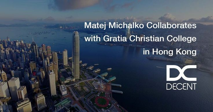DECENT Founder and CEO, Matej Michalko Collaborates with Gratia Christian College, Hong Kong