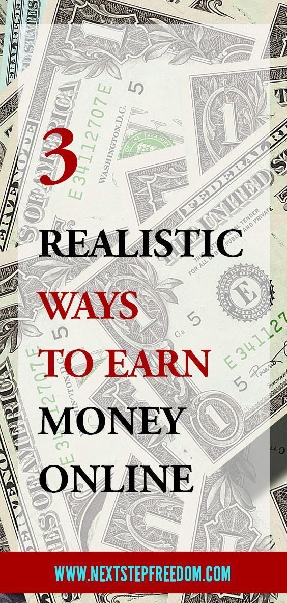 3 Realistic Ways To Earn Money Online