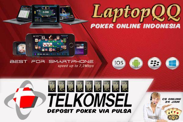 Deposit Poker Online Via Pulsa Telkomsel Hanya Di Laptopqq Pokeronline Pokerindonesia Laptopqq Caradaftarpoker Pokerfacebook Pok Poker Indonesia