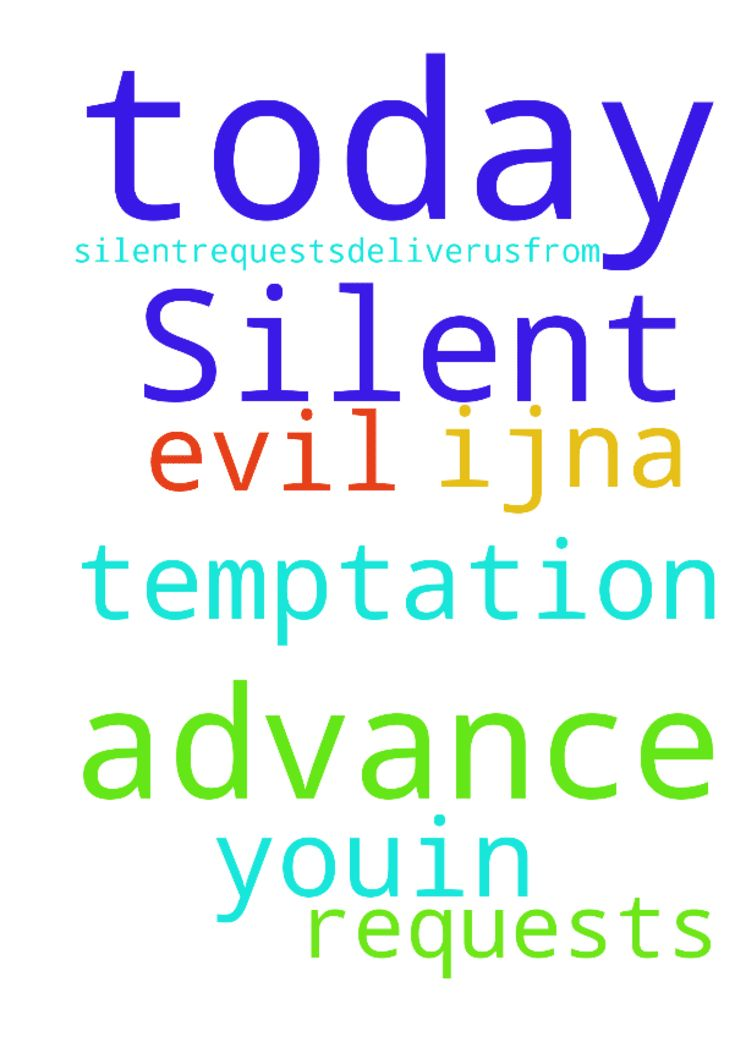 Silent requests today, Lord -  Lord, I ask silentrequests.Deliverusfrom temptation amp; evil. Thank Youin advance amp; for today, IJNA  Posted at: https://prayerrequest.com/t/zdf #pray #prayer #request #prayerrequest