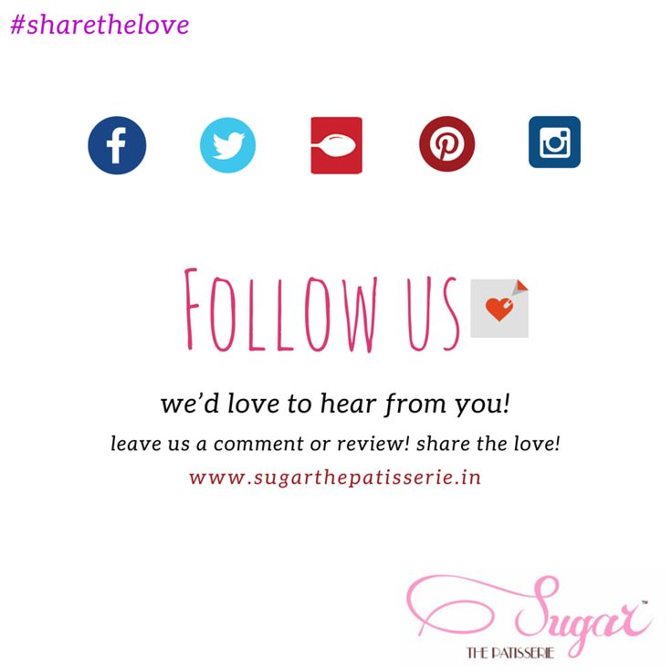#sharethelove Our network is growing! Follow us Facebook, Twitter, Instagram, or rate us on Zomato. Share the Love!  #sugarthepatisserie #dessertsinmumbai #treats #custom cakes