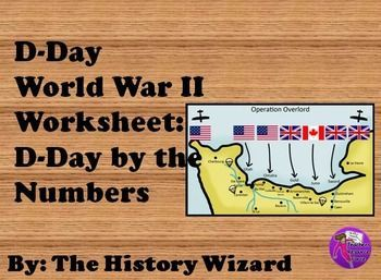D-Day World War II Worksheet: (D-Day by the Numbers) | Lesson ...