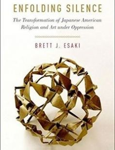 Enfolding Silence The Transformation of Japanese American Religion and Art Under Oppression free download by Brett J. Esaki ISBN: 9780190251420 with BooksBob. Fast and free eBooks download.  The post Enfolding Silence The Transformation of Japanese American Religion and Art Under Oppression Free Download appeared first on Booksbob.com.