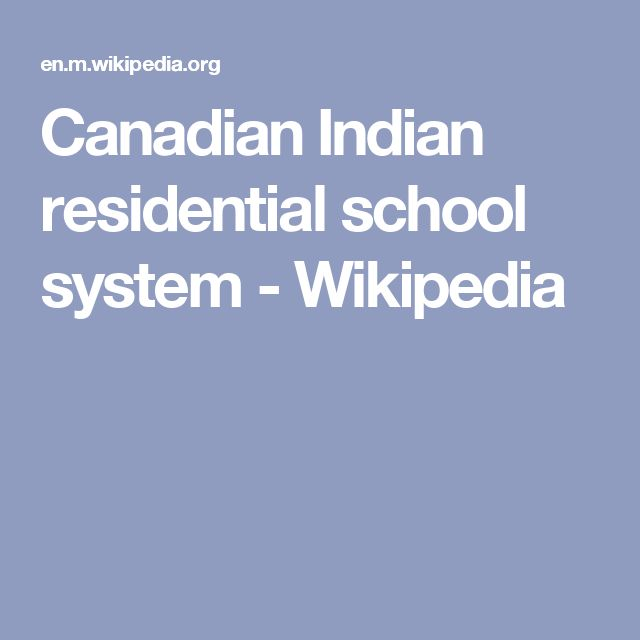 Canadian Indian residential school system - Wikipedia