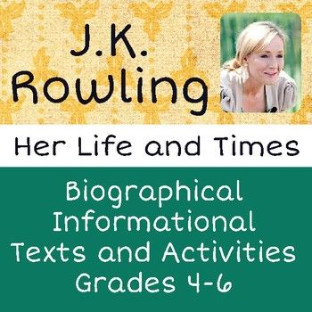 J.K. Rowling, Her Life and Times is designed as a multi-purpose informational reading and writing unit for upper elementary students. This resource is a good supplement to use as a introduction to or while teaching one of Rowling's novels, but can also be used as a nonfiction reading resource.