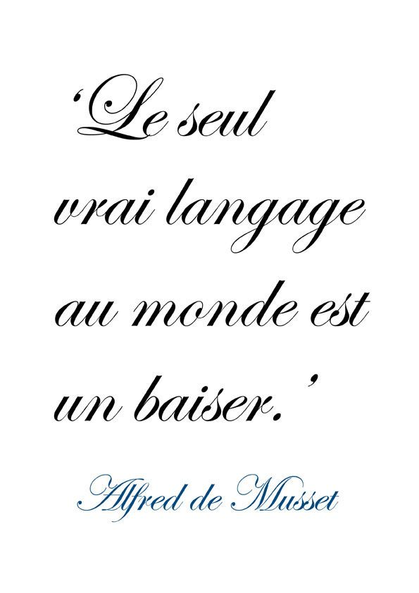 ♔ 'The only true language in the world is a kiss' ~ French poet Alfred de Musset