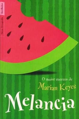 Melancia... I loved this book, I tries to buy this in my city and couldn't find it...