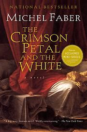 The Crimson Petal and the White~ not a favorite of mine.. I had to work to get to it, wordy.