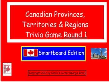 Canadian Provinces, Territories & Regions Trivia Game (Smartboard).  This jeopardy-style game covers Canada's physical regions, capital cities, bodies of water, etc. $