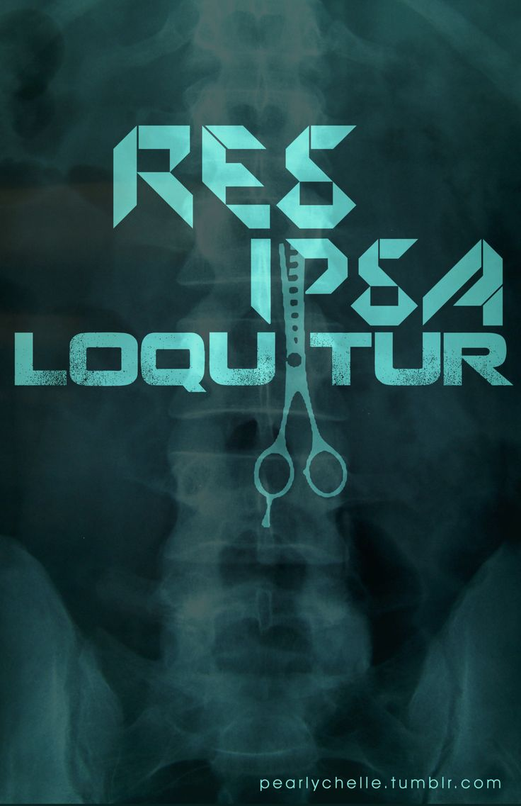 res ipsa loquitur What is res ipsa loquitor res ipsa loquitor, latin for the thing speaks for itself, is a legal doctrine that permits the trier of fact (the jury or the judge in a bench trial) to infer that.