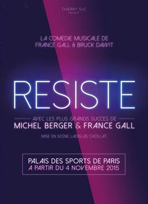 """""""Résiste"""" affiche comédie musicale de France Gall"""