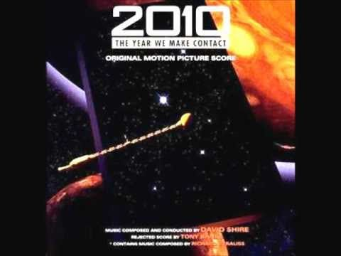 David Shire - 2010: The Year We Make Contact - 2010