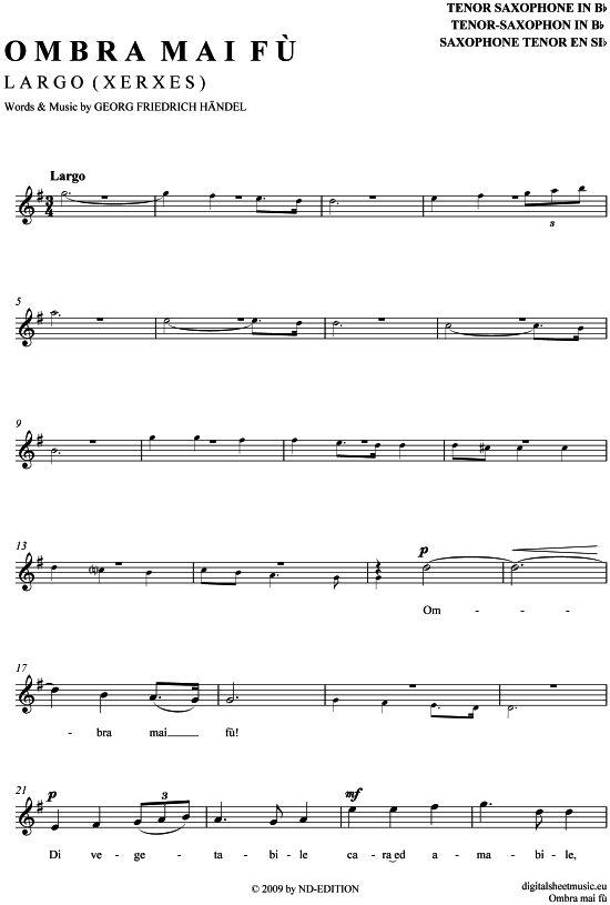 Largo - Ombrai Ma Fu (Tenor-Sax) G. F. Händel (aus: Xerxes) / Fritz Wunderlich [PDF Noten] >>> KLICK auf die Noten um Reinzuhören <<< Noten und Playback zum Download für verschiedene Instrumente bei notendownload Blockflöte, Querflöte, Gesang, Keyboard, Klavier, Klarinette, Saxophon, Trompete, Posaune, Violine, Violoncello, E-Bass, und andere ...