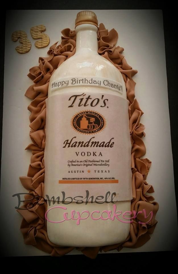 Tito S Vodka Cake Birthdays Pinterest Titos Vodka