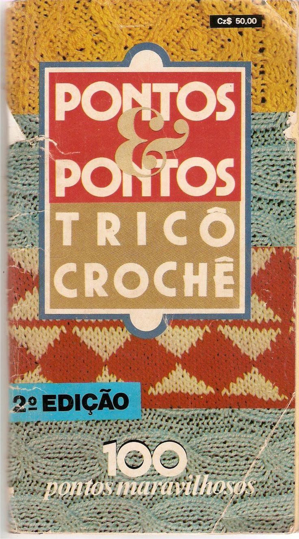 ATELIÊ MAGALI PORTELLA : CADERNO DE PONTOS DE TRICO E CROCHÊ