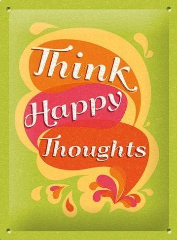 METALEN BORDEN : Think Happy Thoughts S gebold 3D metalen wandplaat