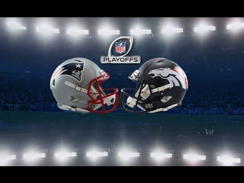 Patriots @ Broncos AFC Conference Championship Game Preview