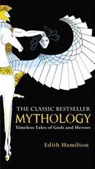 Mythology by Edith Hamilton-A great collection of the Greek myths!