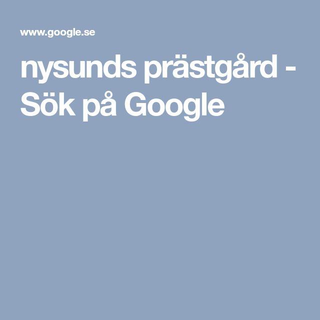 nysunds prästgård - Sök på Google