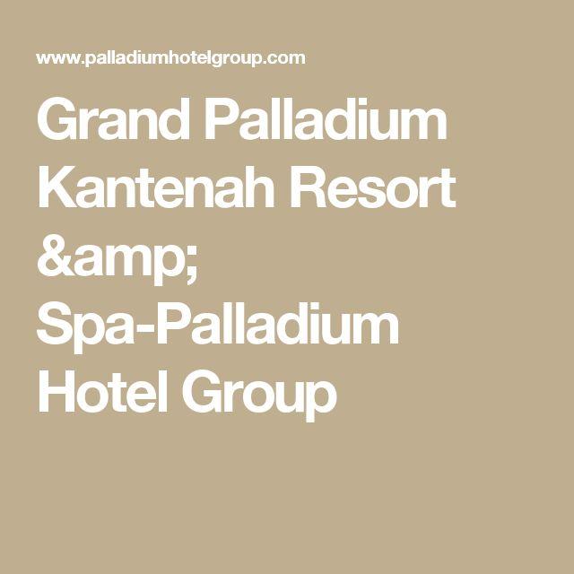 Grand Palladium Kantenah Resort & Spa-Palladium Hotel Group