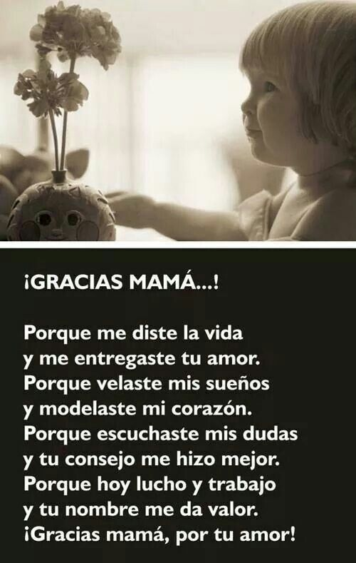 Gracias Madre Quotes 21 best dia de las madres images on pinterest | happy day, cards