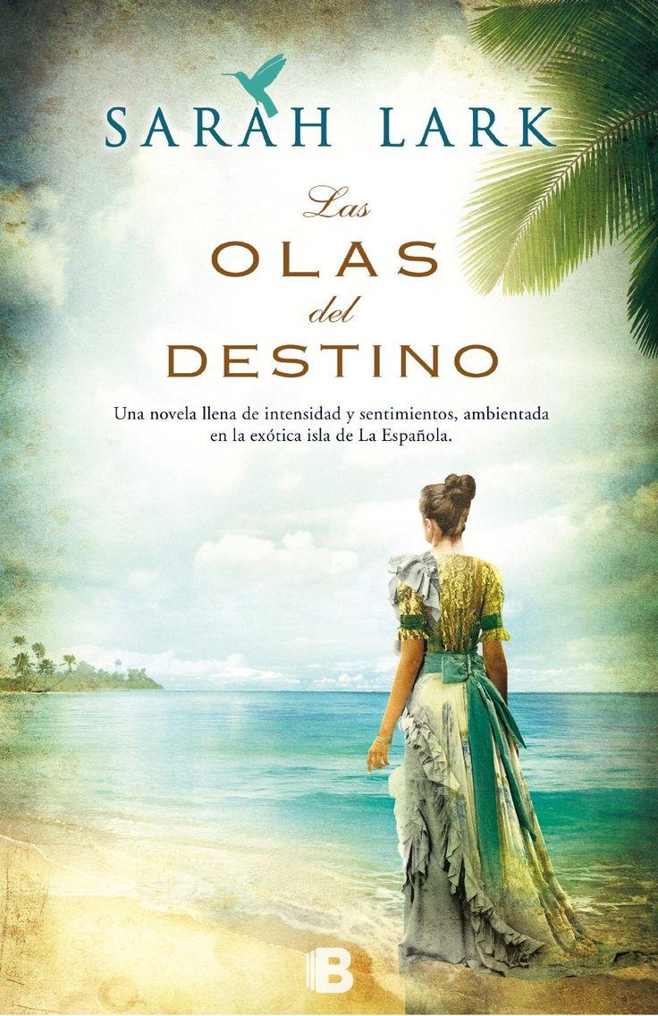 La Saga del Caribe. [1], Las Olas del destino / Sarah Lark ; traducción de Susana Andrés