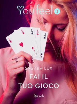 Romance and Fantasy for Cosmopolitan Girls: FAI IL TUO GIOCO di Sagara Lux