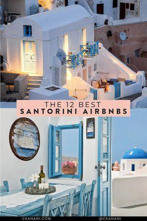 12 Best Airbnb Santorini Rentals
