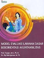 Model Evaluasi Layanan Dasar Berorientasi Akuntanbilitas