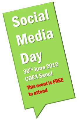 Come and join us at   Social Media Day Seoul 2012