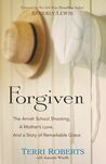 Read along with Sue: Forgiven: The Amish School Shooting, a Mother's Lo...