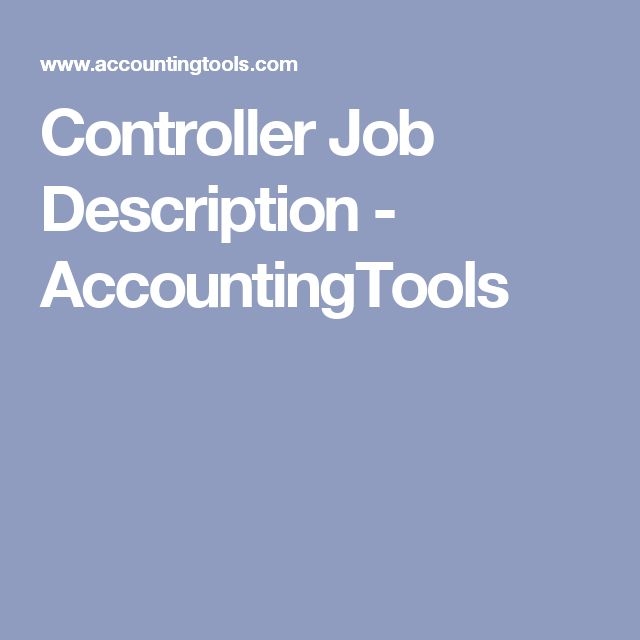 Controller Job Description  Accountingtools  Office